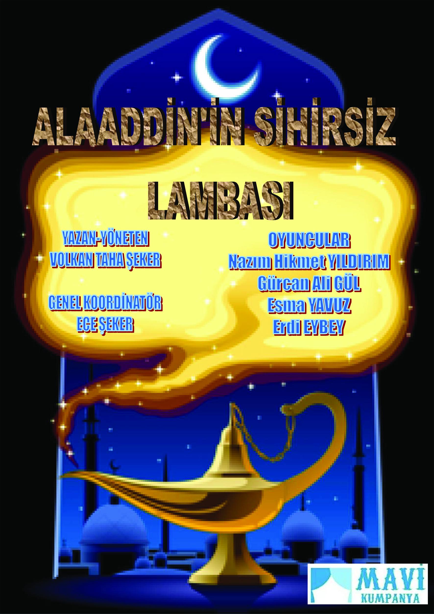 ALAADDİN'İN SİHİRSİZ LAMBASI